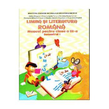 Manual limba si literatura romana clasa 3 semestrul 1 cd adina grigore